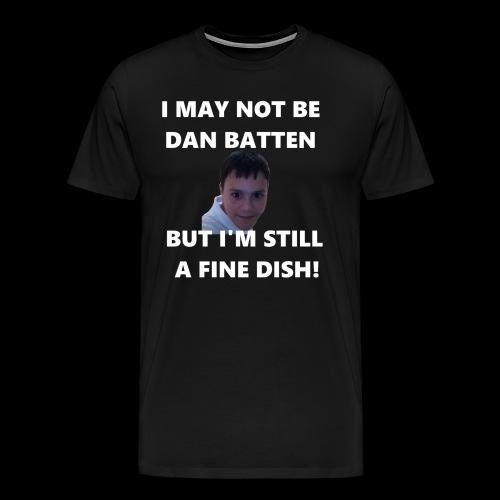 DanFineDishShirtBig png - Men's Premium T-Shirt