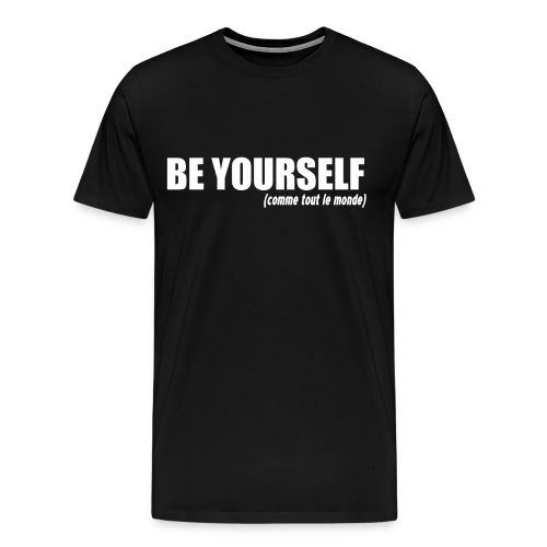 beyourself png - T-shirt Premium Homme