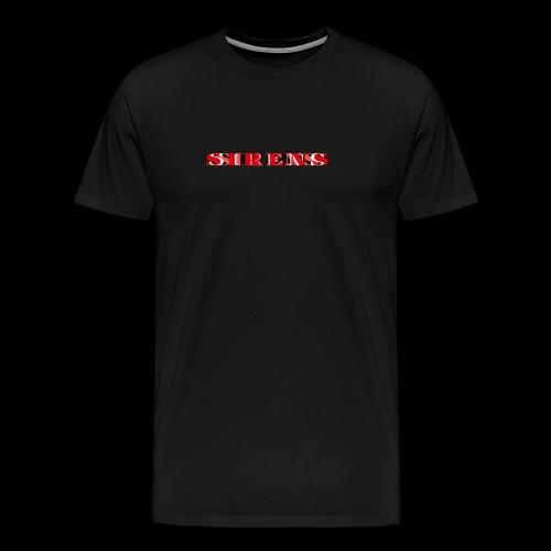 SIRENS - Men's Premium T-Shirt
