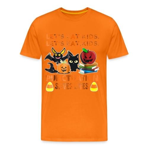 Let's eat kids punctuation saves lives shirt - Men's Premium T-Shirt