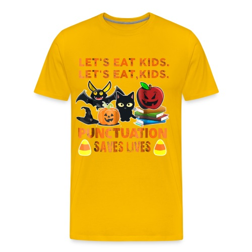 Let's eat kids punctuation saves lives shirt - Men's Premium T-Shirt