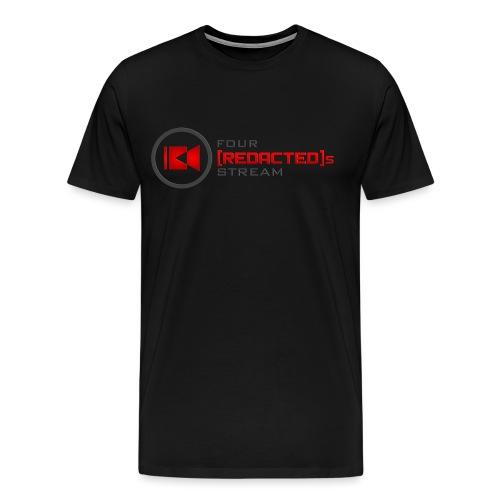 Four [REDACTED]s Stream Logo - Men's Premium T-Shirt