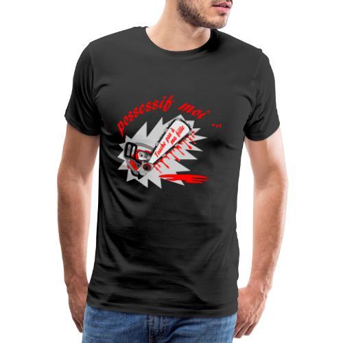 t shirt possessif moi touche pas à ma fille FS - T-shirt Premium Homme