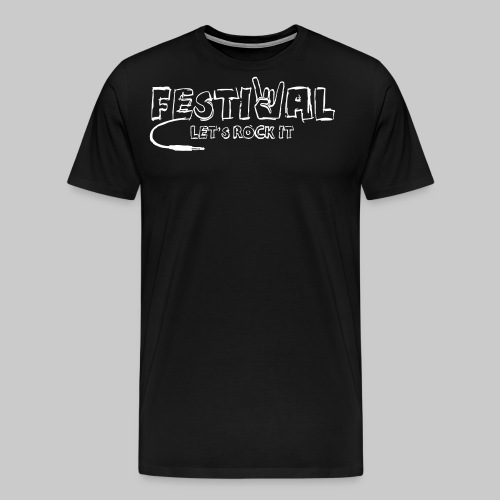 Festival, Let's Rock It - Männer Premium T-Shirt