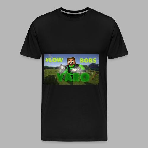Varo #LOWBOBS Kapuzenpullover - Männer Premium T-Shirt