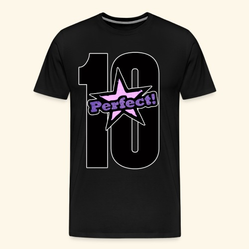perfect 10 - Men's Premium T-Shirt