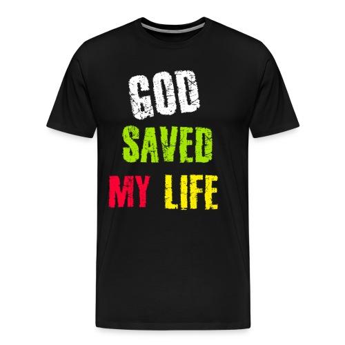 Gott hat mein Leben gerettet - Männer Premium T-Shirt
