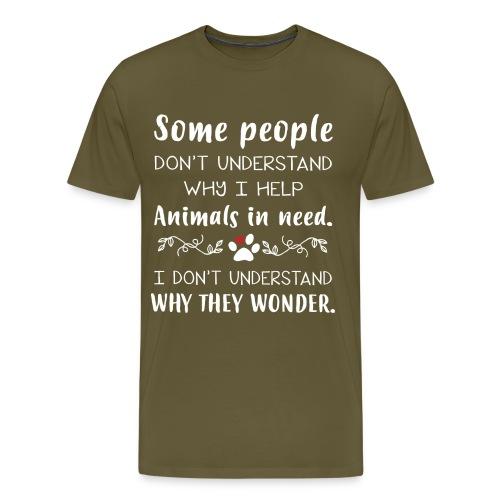 Some people don't understand - Men's Premium T-Shirt