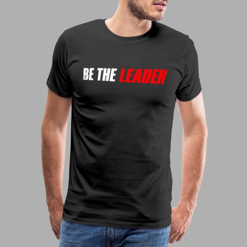 BE THE LEADER - White / Red - Men's Premium T-Shirt