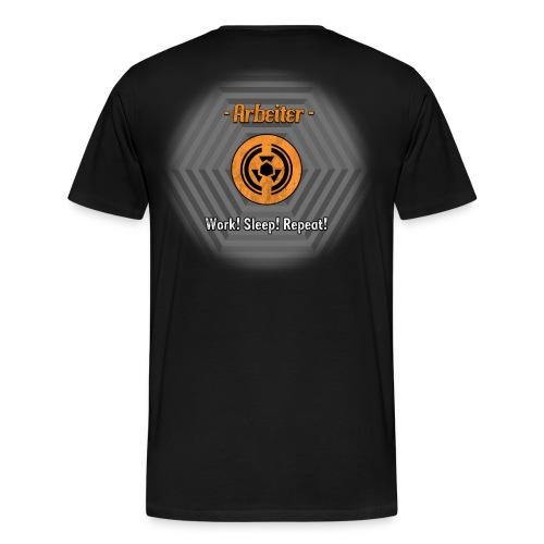 Work! Sleep! Repeat! - Männer Premium T-Shirt