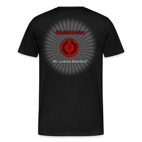 Wir sind die Wahrheit! - Männer Premium T-Shirt