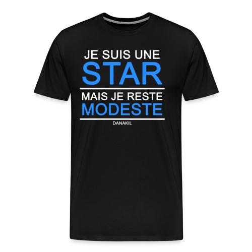 Je suis une star mais je reste modeste - T-shirt Premium Homme