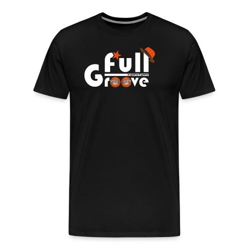 Full-GrOOve #1 - T-shirt Premium Homme