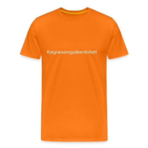 jeglæserogsåkenfollett - Herre premium T-shirt