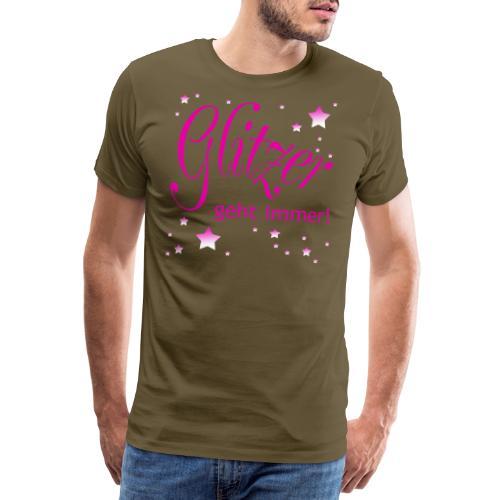 Glitzer geht immer - Männer Premium T-Shirt