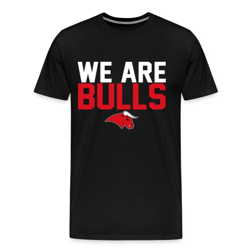 We are bulls - Männer Premium T-Shirt