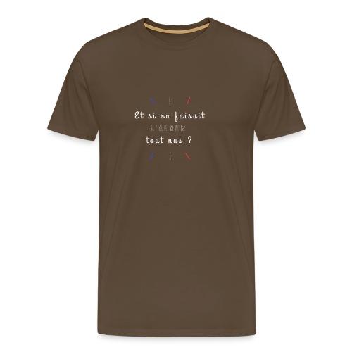 L'Amour tout nus - T-shirt Premium Homme