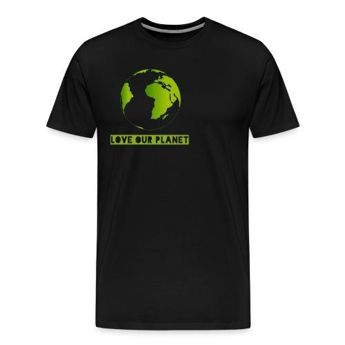 LOVE OUR PLANET - Men's Premium T-Shirt