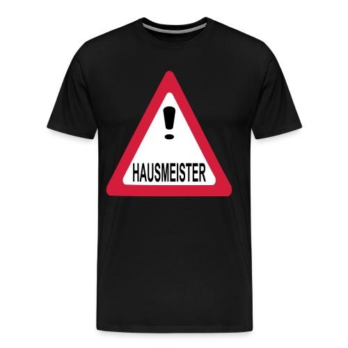 achtung vorsicht hausmeister - Männer Premium T-Shirt