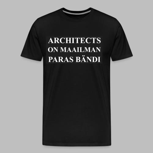 Maailman paras bändi - Miesten premium t-paita