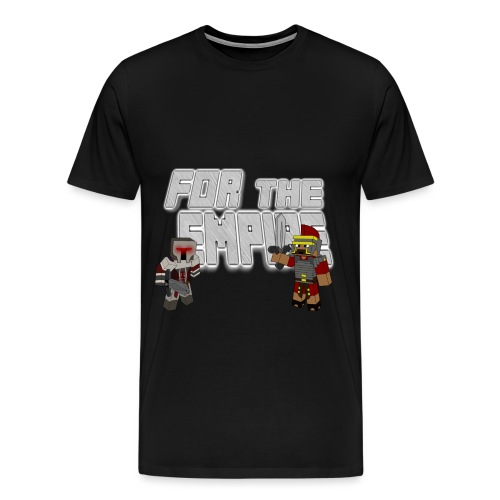 For the Empire - Men's Premium T-Shirt