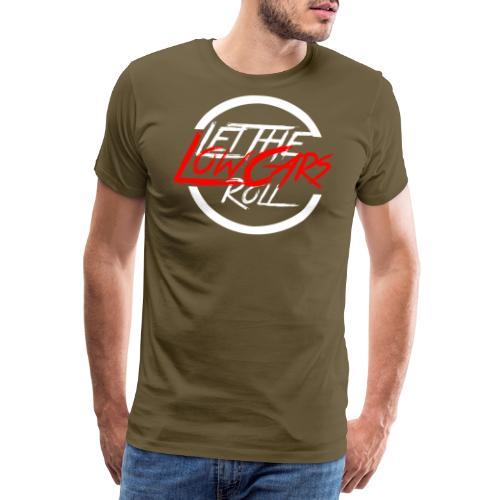 LetTheLowCarsRoll white - Männer Premium T-Shirt