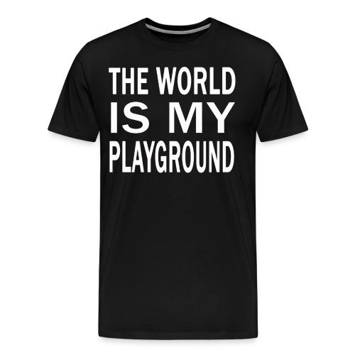 theworldismyplayground png - Männer Premium T-Shirt