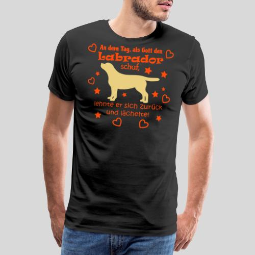 Gott schuf Labrador - Männer Premium T-Shirt