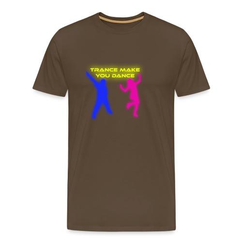 Trance make you dance - Premium-T-shirt herr