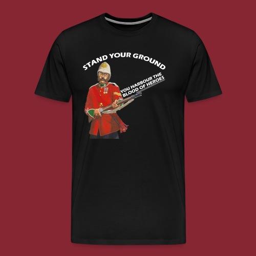 Stand your ground! - Men's Premium T-Shirt