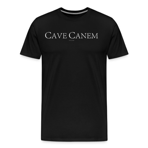 CAVE CANEM - Men's Premium T-Shirt