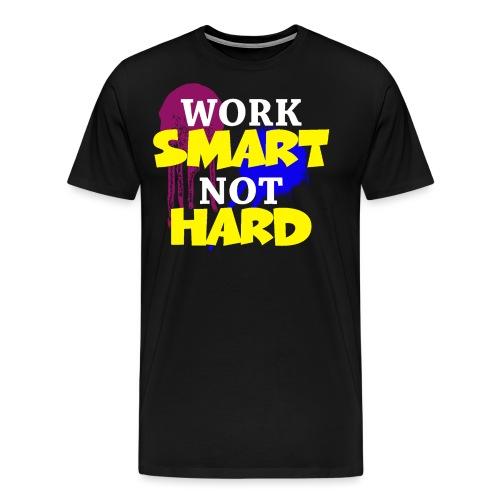 travailler intelligemment pas difficile - T-shirt Premium Homme