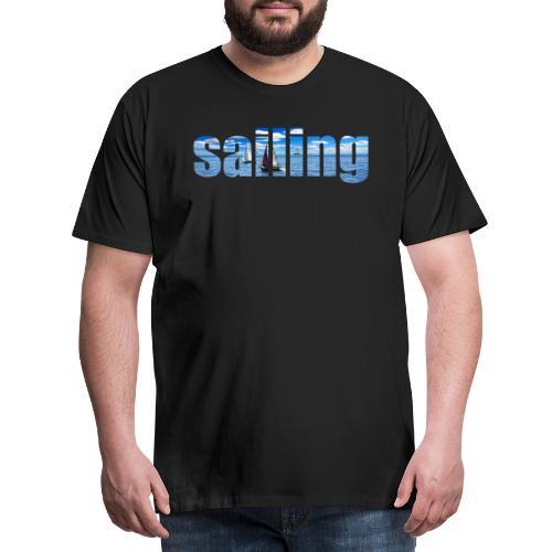 sailing - T-shirt Premium Homme