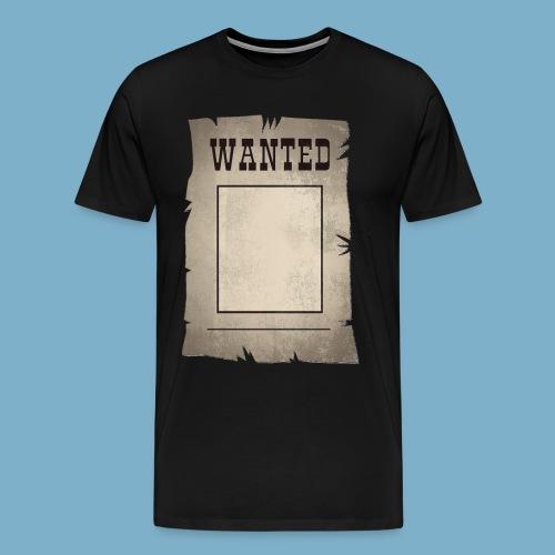 Wanted gesucht - Männer Premium T-Shirt