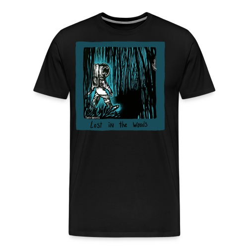 e1135c83bb4 Lost In The Woods Now - Men's Premium T-Shirt