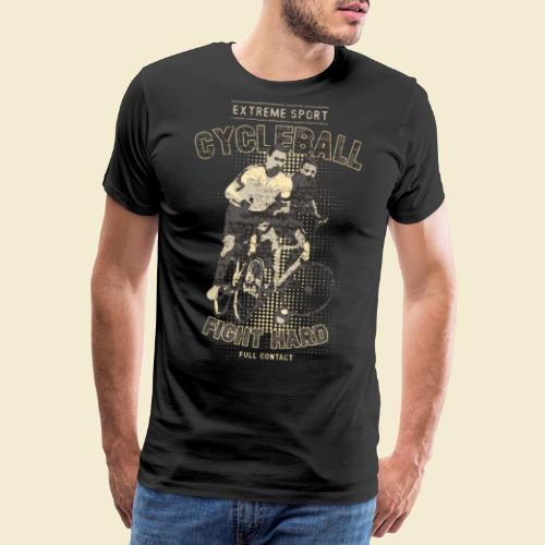 Radball | Fight Hard - Männer Premium T-Shirt