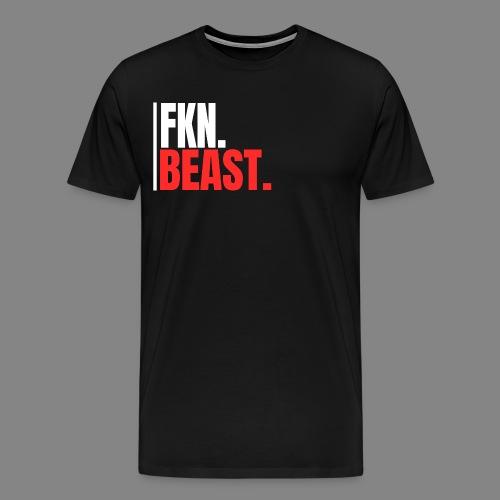 FKN.BEAST. - Männer Premium T-Shirt