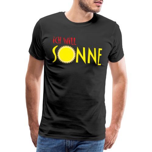 Ich will Sonne - Männer Premium T-Shirt