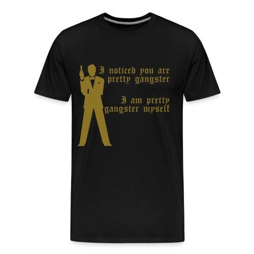 Pretty Gangster - Mannen Premium T-shirt
