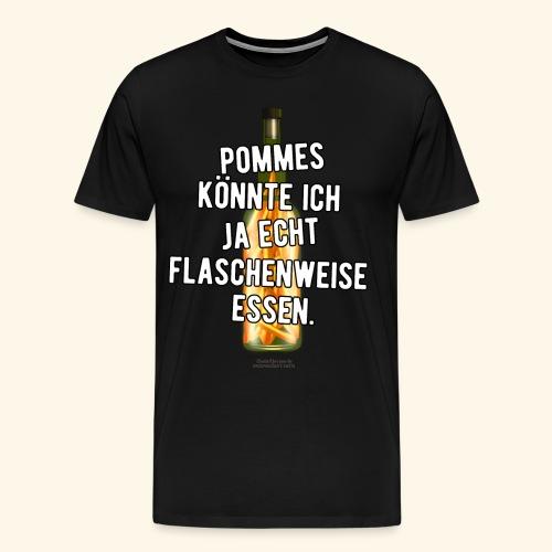 Lustiges Sprüche T-Shirt Flasche Pommes Frites - Männer Premium T-Shirt