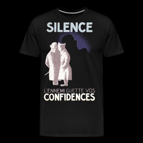 SiLENCE.. on vous écoute! (Style 1) - T-shirt Premium Homme