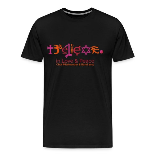 believe-in-love-and-peace - Männer Premium T-Shirt