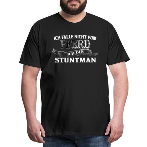 Ich falle nicht vom Pferd ich bin Stuntman Reiten - Männer Premium T-Shirt