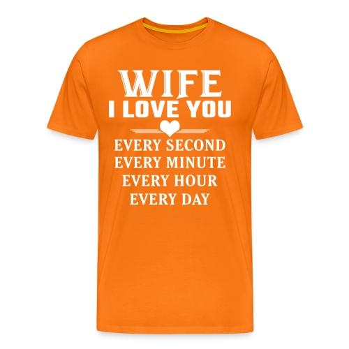 I Love you Wife - Men's Premium T-Shirt