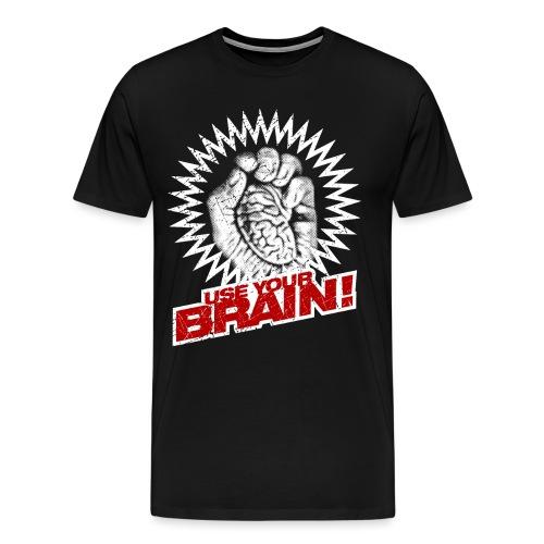 Use Your Brain! - Männer Premium T-Shirt