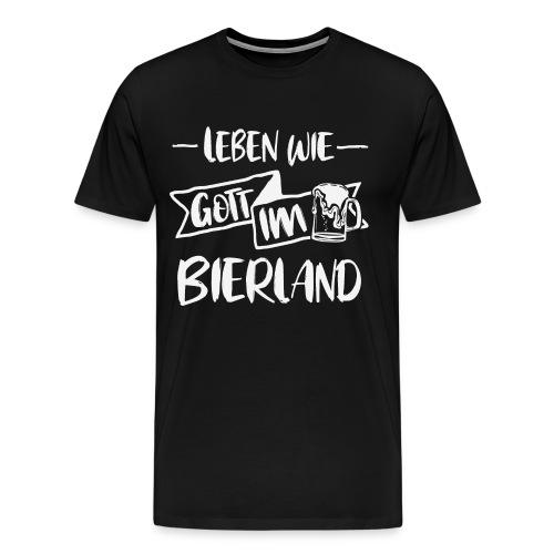 Bier Trinken leben wie Gott im Bierland Shirt - Männer Premium T-Shirt