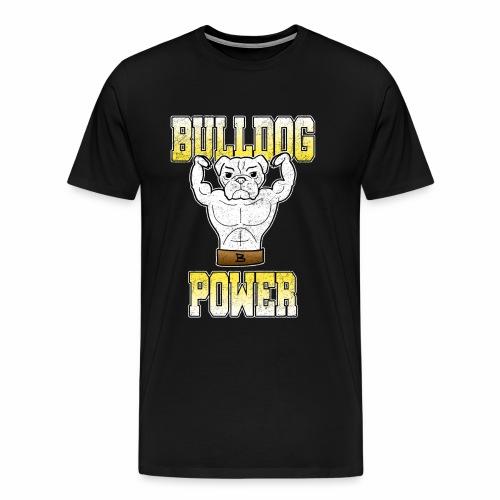 Bulldog Power Gym Bodybuiling Fitness Geschenk - Männer Premium T-Shirt