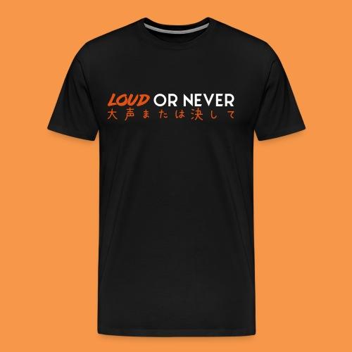 LoudOrNever JAPAN EDITION - T-shirt Premium Homme
