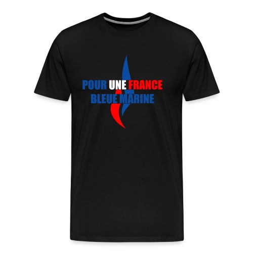 Pour une France Bleue Marine - T-shirt Premium Homme