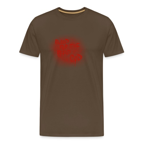 Blood For The Blood God - Men's Premium T-Shirt